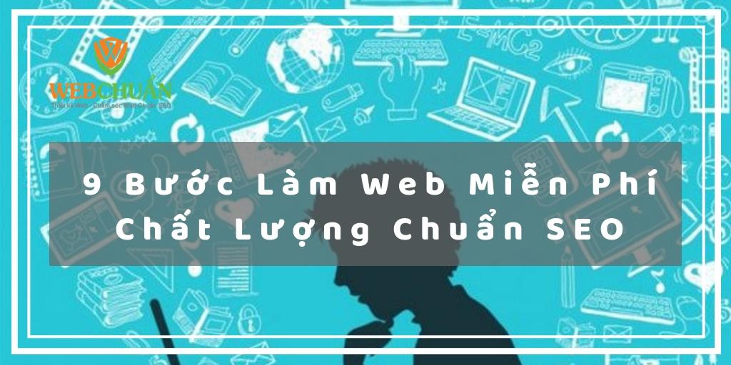 9 Bước Làm Web Miễn Phí Chất Lượng Chuẩn SEO