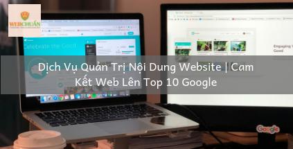 Dịch Vụ Quản Trị Nội Dung Website | Cam Kết Web Lên Top 10 Google