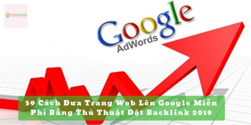59 Cách Đưa Trang Web Lên Google Miễn Phí Bằng Thủ Thuật Đặt Backlink 2019