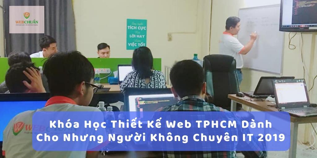 Khóa Học Thiết Kế Web TPHCM Dành Cho Người Không Chuyên IT 2019