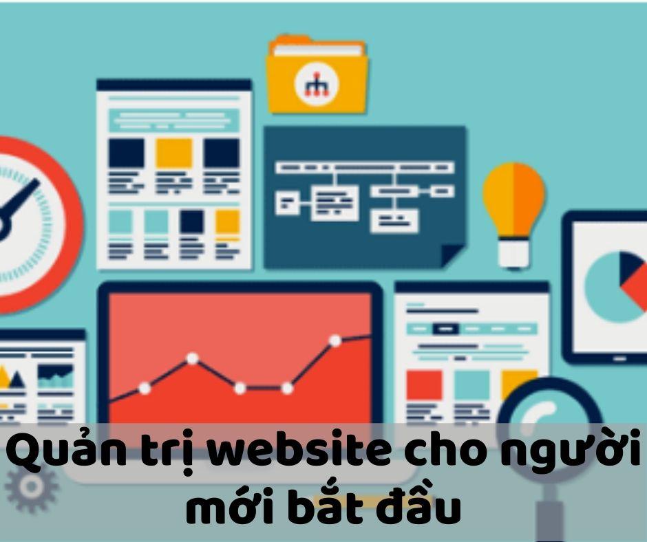 5+ Cách Quản Trị Website Hiệu Quả Cho Người Mới Bắt Đầu