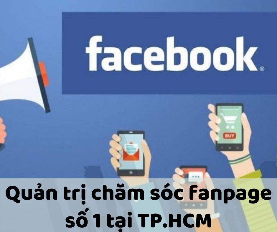 Dịch Vụ Quản Trị Chăm Sóc Fanpage Số 1 Tại TP.HCM