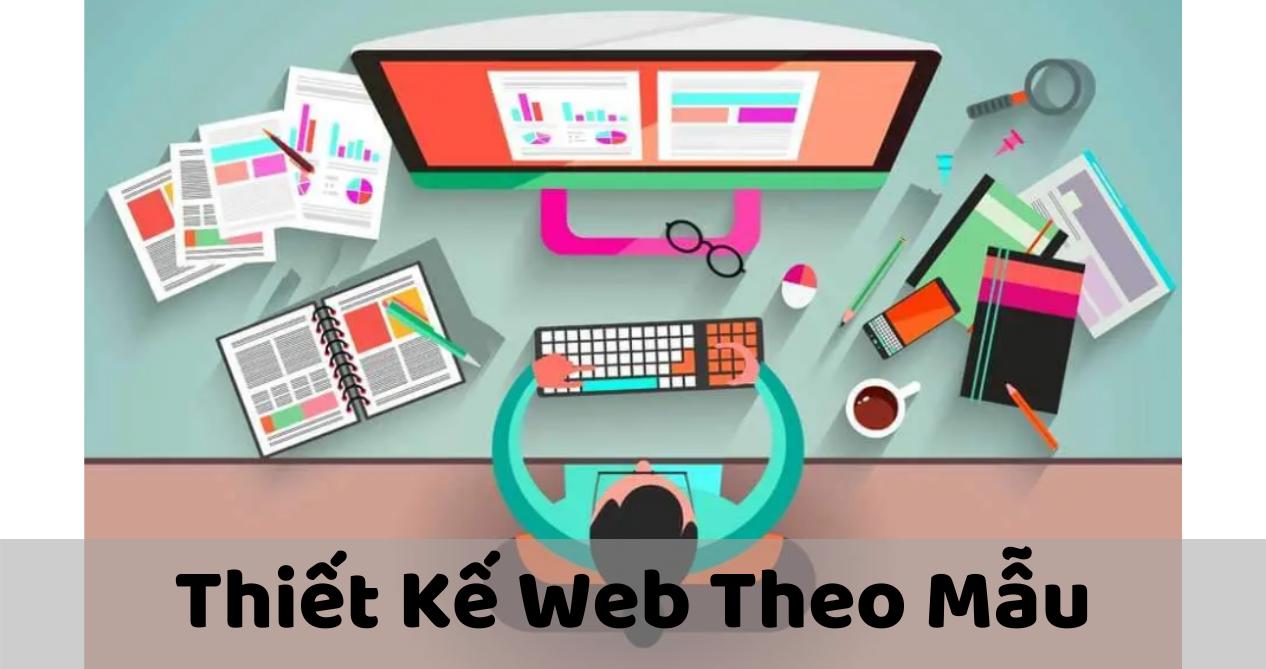 Dịch Vụ Thiết Kế Website Theo Mẫu Tại Web Chuẩn – Chuẩn SEO